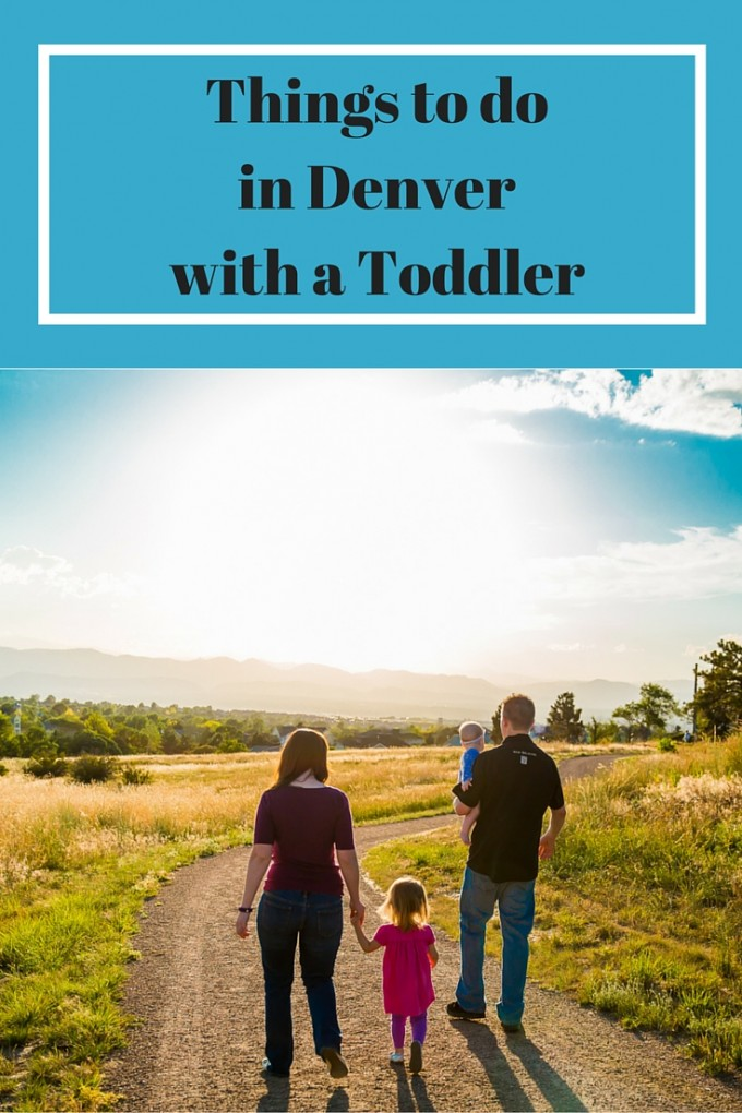 Things To Do In Denver With A Toddler
