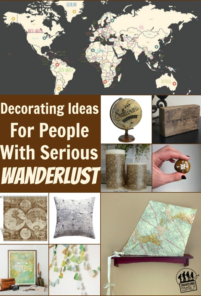 Decorating Ideas That Will Feed Your Wanderlust
