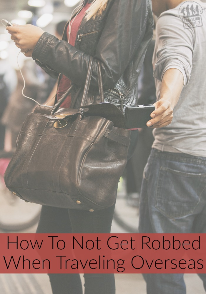 How to not get robbed when traveling