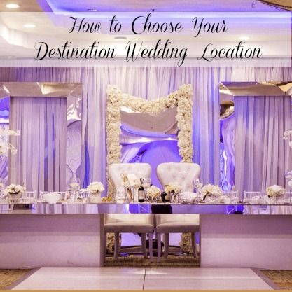 choosing your destination wedding location