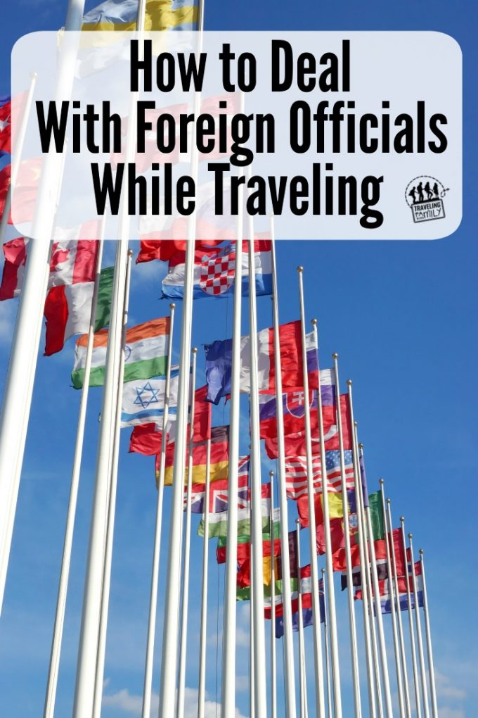 6 Strategies for Dealing With Foreign Officials