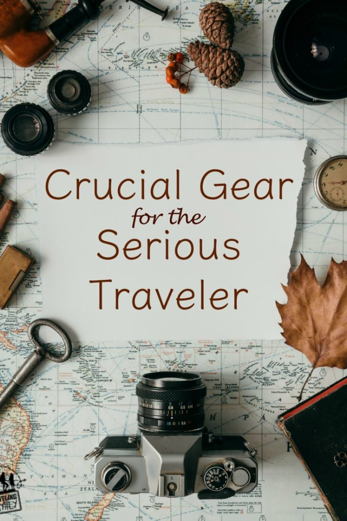 crucial gear for the serious traveler