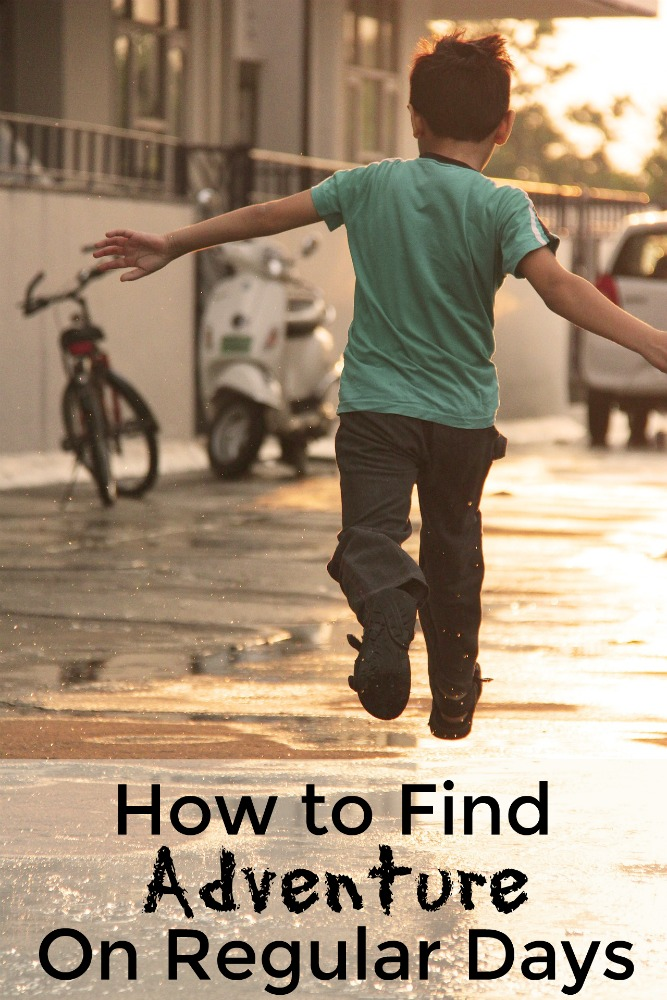 How to find adventure on regular days