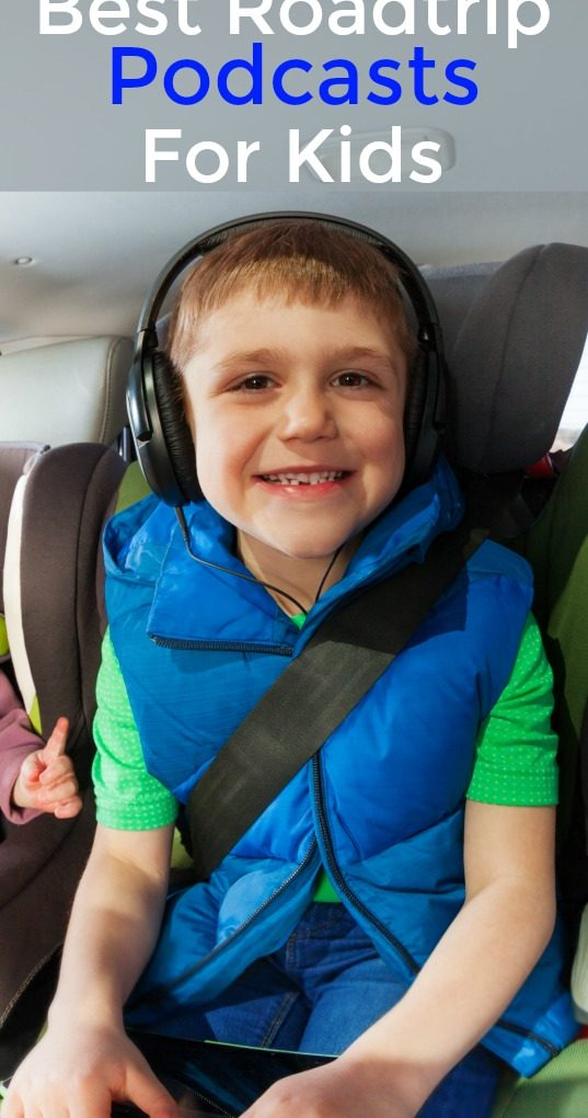 Best Podcasts for Kids – Perfect for family road trips