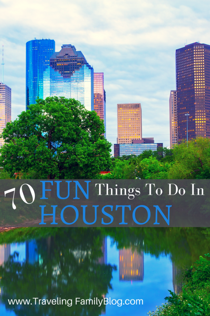 70+ fun things to do in and around Houston