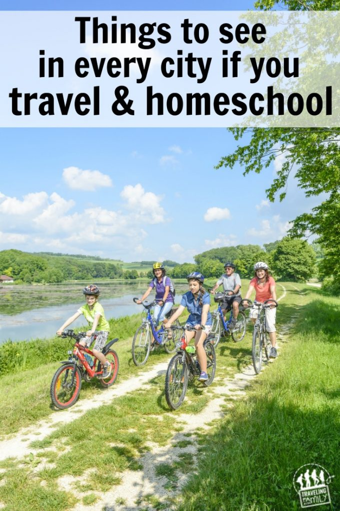 14 places to see in a city if you travel AND homeschool